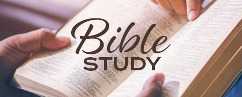 Bible Study, Lesson 4 – Tue 6/16/20